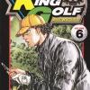 King Golf จอมซ่าราชานักหวด เล่ม 6