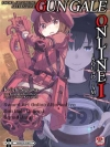 Sword Art Online Alternative Gun Gale Online เล่ม 1